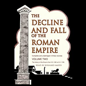 The Decline and Fall of the Roman Empire, Volume 2 | Livre audio