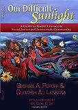 Our Difficult Sunlight, Georgia A. Popoff, Quraysh Ali Lansana, 0915924285