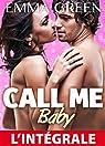 Call me Baby - l'intégrale par Green