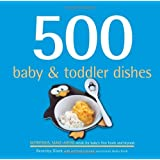 500 Baby & Toddler Dishes (500 Cooking (Sellers)) (500 Series)