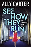 See How They Run (Embassy Row) (Turtleback School & Library Binding Edition)