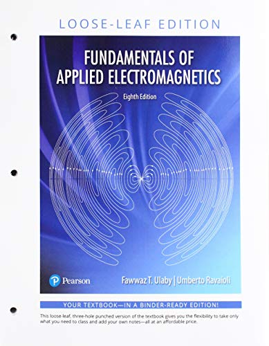 Fundamentals of Applied Electromagnetics -- Print Offer [Loose-Leaf] (8th Edition)