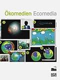 Okomedien/Ecomedia, Sabine Himmelsbach, Yvonne Volkart, Karin Ohlenschläger, Christoph Spehr, 3775720480