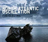Fog Electric by North Atlantic Oscillation (2013-06-11)