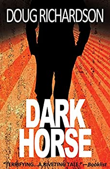 Dark Horse by [Richardson, Doug]