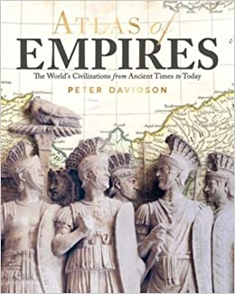 Epub Descargar Atlas Of Empires: The World's Civilizations From Ancient Times To Today: The World's Great Powers From Ancient Times To Today