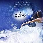 Echo: Soul Seekers, Book 2 | Alyson Noël