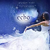 Echo: Soul Seekers, Book 2 | Alyson Noël