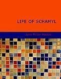 Life of Schamyl, John Milton Mackie, 1434687694