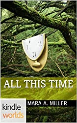 The Vampire Diaries: All This Time (Kindle Worlds)