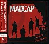 Under Suspicion (+CD) by Madcap (2004-05-21)