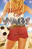 World Cup WAGS (WAGS' World)