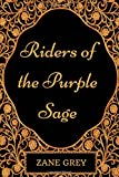 Image of Riders of the Purple Sage: By Zane Grey - Illustrated
