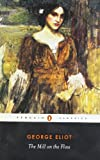 The Mill on the Floss (Penguin Classics), George Eliot, 0141439629