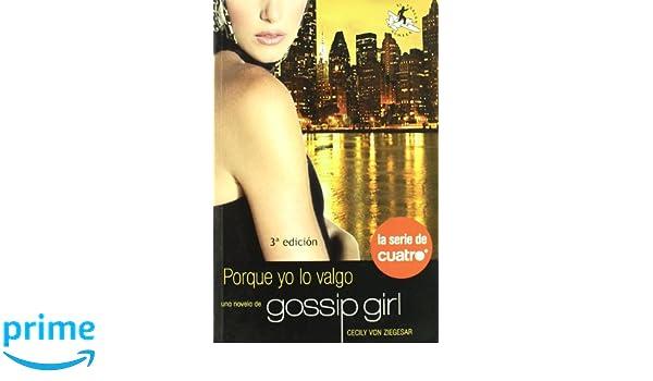 libro porque yo lo valgo gossip girl