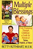 img - for Multiple Blessings by Betty Rothbart (1994-05-26) book / textbook / text book