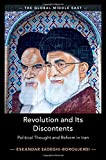 "Eskandar Sadeghi-Boroujerdi, ""Revolution and Its Discontents: Political Thought and Reform in Iran"" (Cambridge UP, 2019)"