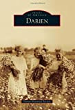 Darien, Darien Historical Society Staff, 0738591866