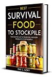 Best Survival Food to Stockpile: The Master List of Survival Grocery Products to Stockpile