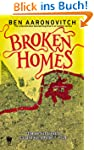 Broken Homes: A Rivers of London Nove...