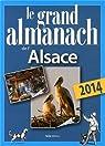GRAND ALMANACH DE L'ALSACE 2014 par Dureau