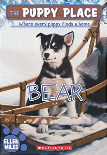 Bear The Puppy Place 14 Ellen Miles 9780545083485 Amazoncom