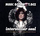 Interstellar Soul: Hits, Favourites, Out-Takes, Demos, Jingles, Interviews by Marc Bolan