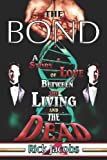 The Bond, Rick Jacobs, 1413772552