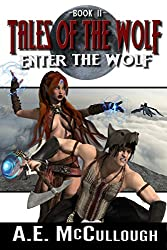 Tales of the Wolf: Enter the Wolf