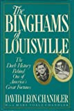The Binghams of Louisville: The Dark History Behind One of America's Great Fortunes