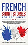 French Short Stories for Beginners Vol. 1: Grow
