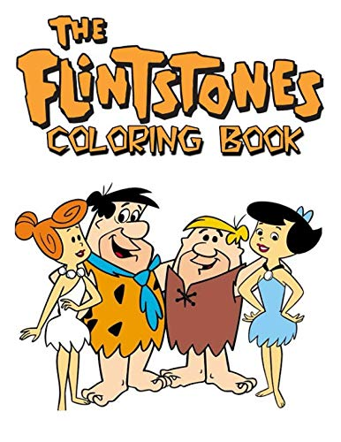 Flintstones Coloring Book: Coloring Book for Kids and Adults, This Amazing Coloring Book Will Make Your Kids Happier and Give Them Joy]()