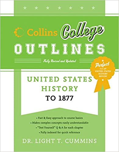 Amazon com: United States History to 1877 (Collins College Outlines
