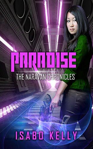 Paradise (The Naravan Chronicles Book 4)