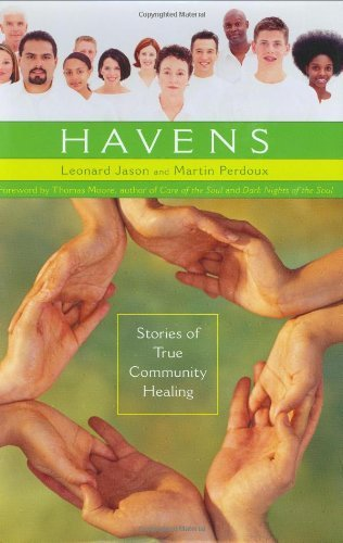 Havens: Stories of True Community Healing (Contemporary Psychology (Praeger))