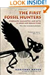 The First Fossil Hunters: Dinosaurs,...