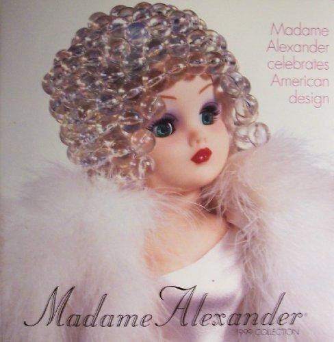Cissy Madame Alexander Doll - Madame Alexander 1999 Collection (Madame Alexander celebrates American design, Front cover and gatefold: Cissy American Designer Collection)