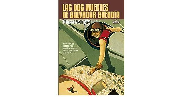 Amazon.com: Las dos muertes de Salvador Buendía (Spanish ...