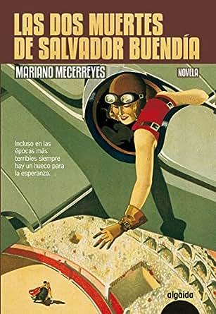 Amazon.com: Las dos muertes de Salvador Buendía (Algaida ...