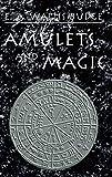 Amulets and Magic