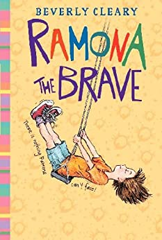 Ramona the Brave (Ramona Quimby Book 3) by [Cleary, Beverly]