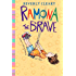 Ramona the Brave (Ramona Quimby Book 3)