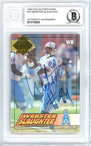 Card Edge Collectors Autographed (Webster Slaughter Autographed 1994 Collectors Edge Card #78 Houston Oilers Beckett BAS #10739505)
