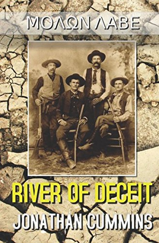 Read Online River of Deceit (ΜΟΛΩΝ ΛΑΒΕ) ebook