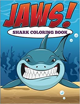 Jaws Sharks Coloring Book Jupiter Kids 9781682126936 Amazon Com