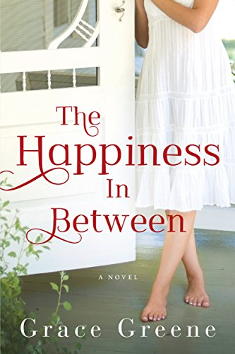 The Happiness In Between: A Novel cover