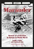 img - for Marauder: Memoir of A B-26 Pilot in Europe in World War II book / textbook / text book