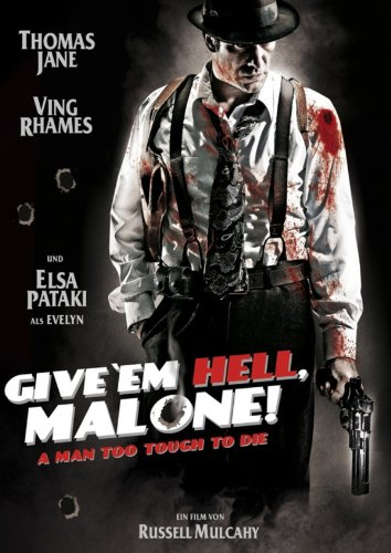 Give 'em Hell, Malone Film