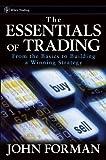 The Essentials of Trading, John Forman, 047179063X