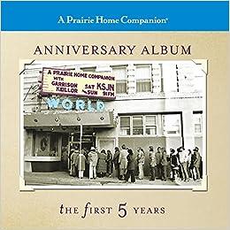A Prairie Home Companion Anniversary Album: The First Five Years (Prairie Home Companion (Audio))